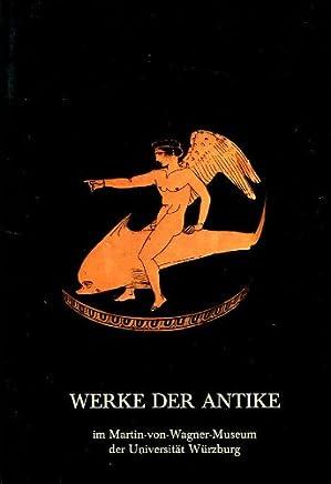 Werke der Antike im Martin-von-Wagner-Museum der Universität Würzburg