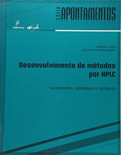 Desenvolvimento de Métodos por HPLC: Fundamentos, Estratégias e Validação