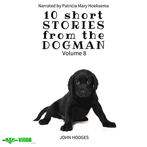Power of the Dog: 10 Short Stories from the Dogman, Vol. 8 audiobook cover art