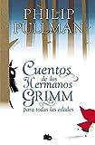 Cuentos de los hermanos Grimm para todas las edades (Ficción)