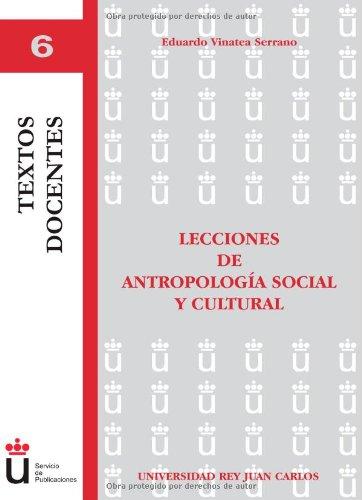 Lecciones De Antropologia Social Y Cultural (Textos Docentes)
