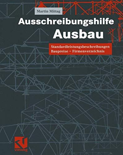 Ausschreibungshilfe Ausbau: Standardleistungsbeschreibungen - Baupreise - Firmenverzeichnis (German Edition)
