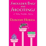 Shoulder Bags and Shootings (Haley Randolph Mystery Series Book 3) (English Edition)