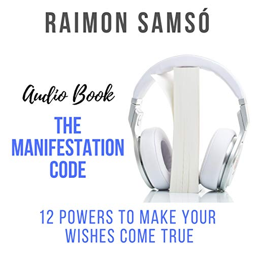 The Manifestation Code: 12 Powers to Make Your Wishes Come True Titelbild