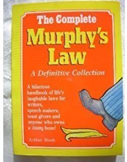 The Complete Murphy's Law