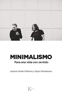 Minimalismo: Para una vida con sentido (Spanish Edition)