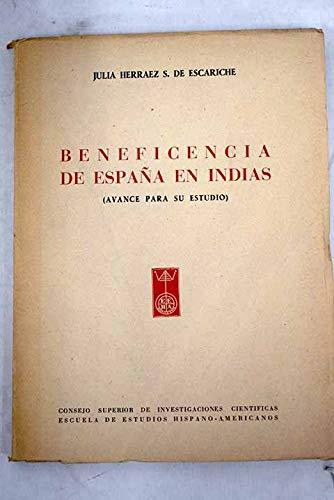 Beneficencia de España en Indias. (Avance para su estudio).