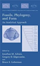 Fossils, Phylogeny, and Form: An Analytical Approach (Topics in Geobiology Book 19)