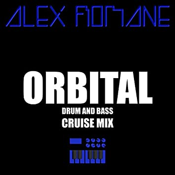 Orbital (Drum & Bass Cruise Mix)