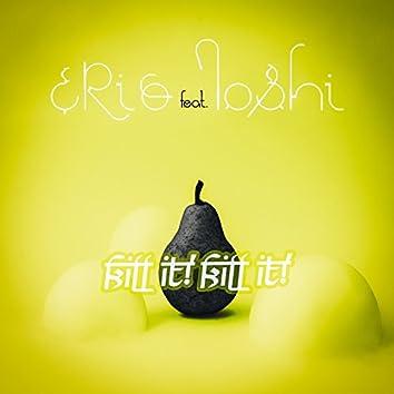 Kill It! Kill It! (feat. Ioshi)