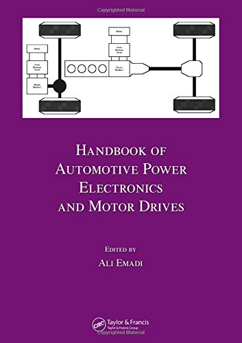 Handbook of Automotive Power Electronics and Motor Drives (Electrical and Computer Enginee, Band 125)