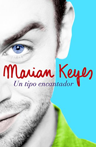 Un tipo encantador de [Keyes Marian, MATILDE; FERNANDEZ DE VILLAVICENCIO]