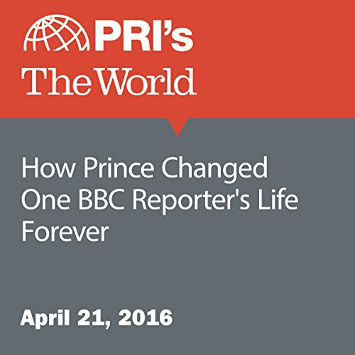 How Prince Changed One BBC Reporter's Life Forever audiobook cover art