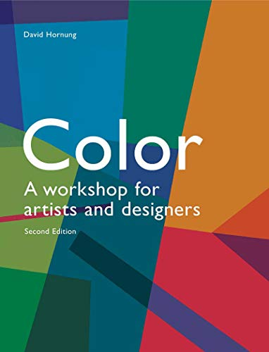 Colour: a workshop for artists and designers, second edition