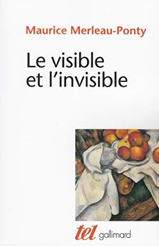 Le visible et l'invisible, suivi de Notes de travail (Tel)