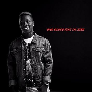 Omo Ologo (feat. Kesh)