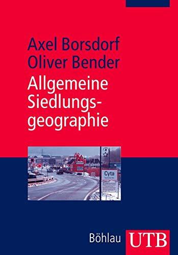 Allgemeine Siedlungsgeographie (Utb)