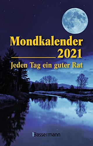 Mondkalender 2021 - Der Taschenkalender: Entspannt durch den Alltag im Einklang mit den Mondphasen. Für Garten, Gesundheit, Pflege, Schöheit, Haushalt, Ernährung u.v.m