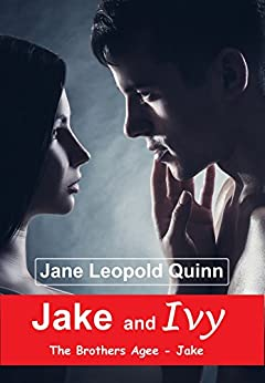 Jake and Ivy: The Brothers Agee - Jake by [Jane Leopold Quinn]