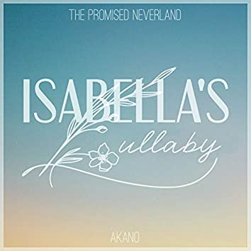 """Isabella's Lullaby (From """"The Promised Neverland"""")"""