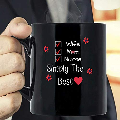 MG global MG Global- Idea Gift For Nurse- DIY- Mother's Day GiftWife Mom Nurse Simply The Best Gift Coffee Mug