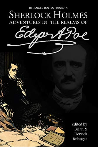 Sherlock Holmes: Adventures in the Realms of Edgar Allan Poe (English Edition)