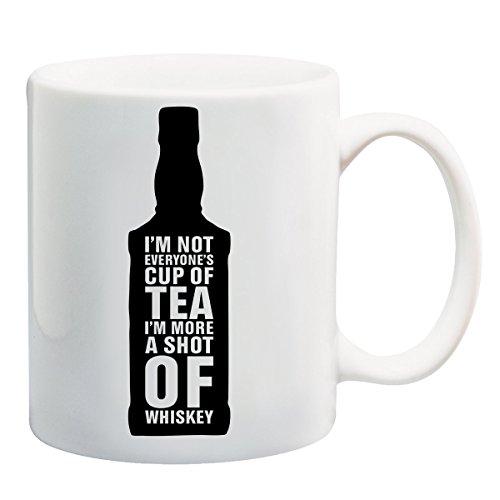 I'm Not Everyone's Cup Of Tea I'm More A Shot of Whiskey T-shirt mok