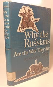 Why the Russians Are the Way They Are 0316048631 Book Cover