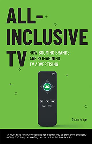 All-Inclusive TV: How Booming Brands Are Reimagining TV Advertising (English Edition)