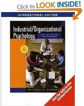 Industrial/Organizational Psychology, International Edition, 6th Edition
