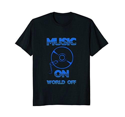 Music on World off T shirt - Music t shirt