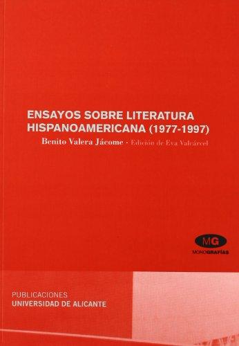 Ensayos sobre literatura hispanoamericana (1977-1997) (Monografías)