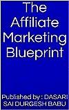 The Affiliate Marketing Blueprint (English Edition)