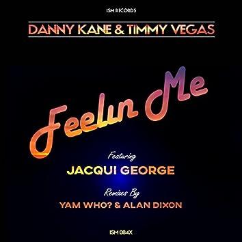 Feelin Me (feat. Jacqui George)