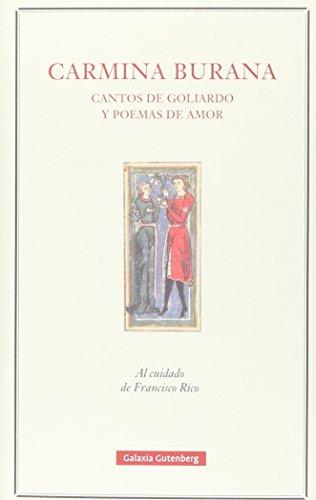 Carmina Burana. Cantos de Goliardo y poemas de amor (POESÍA)