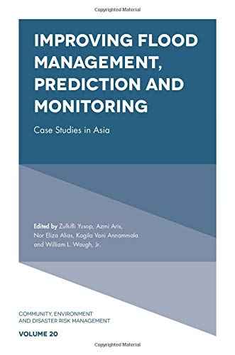 Improving Flood Management, Prediction and Monitoring: Case Studies in Asia
