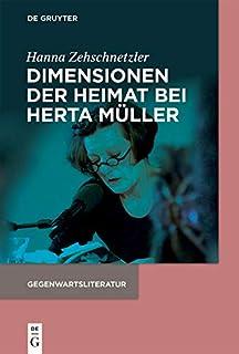 Dimensionen der Heimat bei Herta Müller (Gegenwartsliteratur) (German Edition)