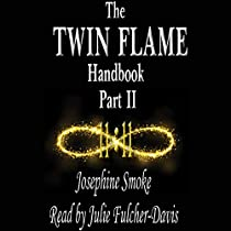 The Twin Flame Handbook: Part Two