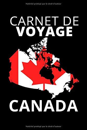 CARNET DE VOYAGE CANADA: Journal de voyage Canada   pour entrer vos expériences et souvenirs   120 pages, grille de points   Idée cadeau pour les fans ...   format 6x9 DIN A5   couverture souple matte