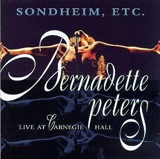 Sondheim, Etc.: Bernadette Peters Live at Carnegie Hall by Peters, Bernadette [1997] Audio CD