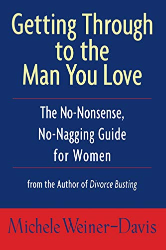 GETTING THROUGH TO THE MAN YOU LOVE