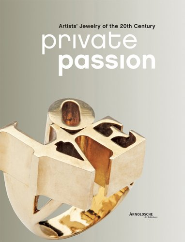 Private Passion: Artists' Jewelry of the 20th Century