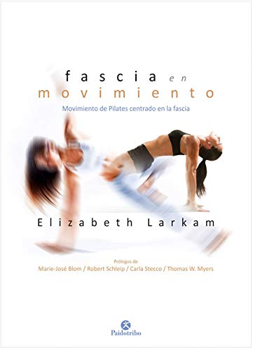 Fascia en movimiento (Pilates)