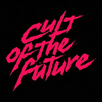 Cult of the Future