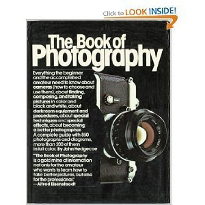 THE BOOK OF PHOTOGRAPHY by John Hedgecoe (1976-08-12)