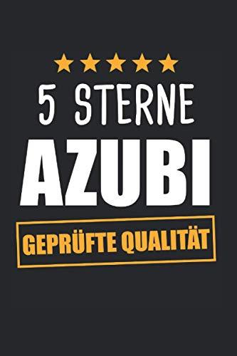 5 Sterne Azubi Geprüfte Qualität: Azubi & Auszubildender Notizbuch 6'x9' Beruf Geschenk für Azubine & Stift