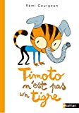 Timoto n'est pas un tigre - Dès 4 ans
