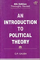 An Introduction to Political Theory - 8/e