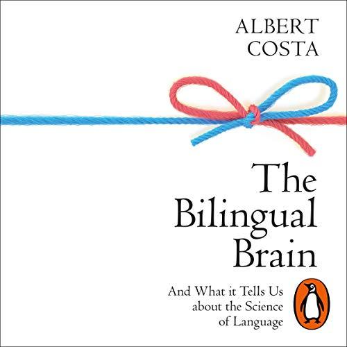 Couverture de The Bilingual Brain