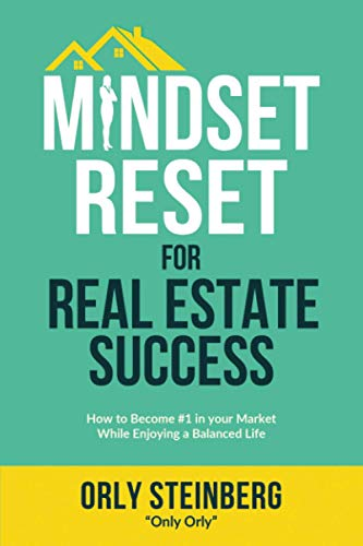 Compare Textbook Prices for Mindset Reset For Real Estate Success: How to become #1 in your market while enjoying a balanced life  ISBN 9798573982397 by Steinberg, Orly